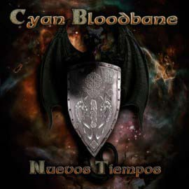 Cyan Bloodbane - Nuevos Tiempos