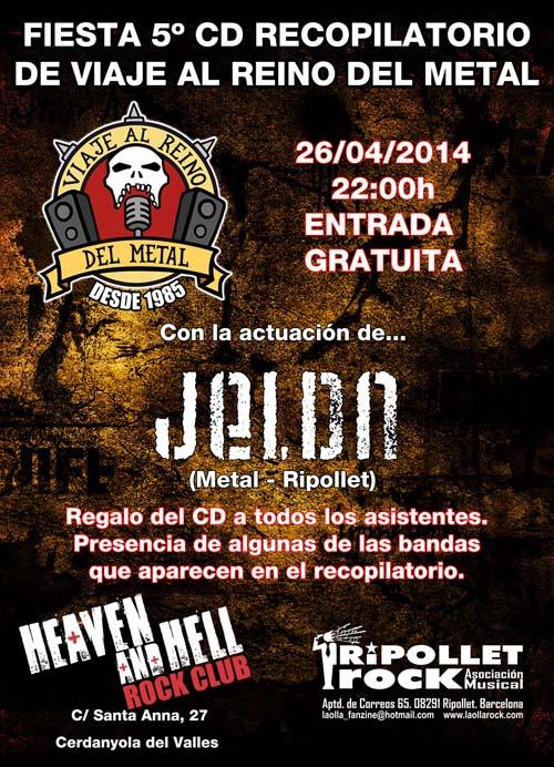 Fiesta 5º CD Recopilatorio de Viaje Al Reino Del Metal: Actuación de Jeldn
